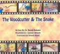 The Woodcutter and the Snake